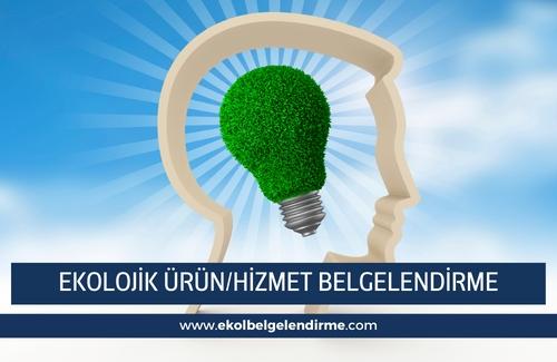 Ekolojik Ürün/Hizmet Belgelendirme